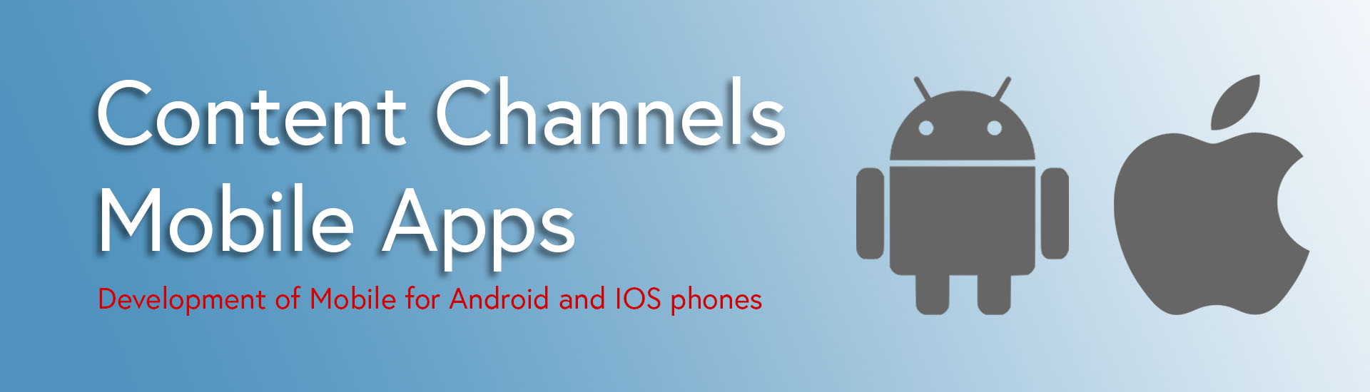 Content Channels - Mobile Apps