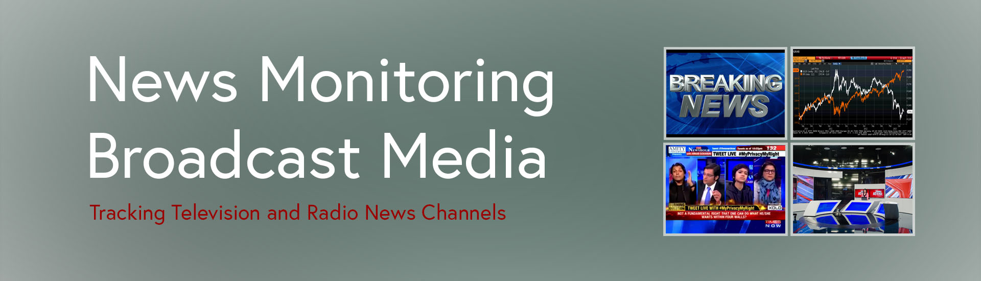 News Monitoring - broadcast Media